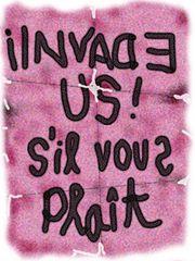 Invade us sil vous plait.jpg