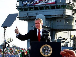 Mission accomplished? Ha! Good one George W. Bush!