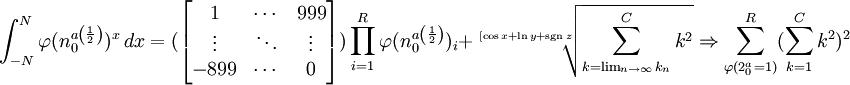 \int_{-N}^{N} \varphi(n^a_0{^\left ( \frac{1}{2} \right )})^x\, dx \,\! = (\begin{bmatrix} 1 & \cdots & 999 \\ \vdots & \ddots & \vdots \\ -899 & \cdots & 0\end{bmatrix}) \prod_{i=1}^{R} \varphi(n^a_0{^\left ( \frac{1}{2} \right )})_{i} + \sqrt[[\cos x + \ln y +\operatorname{sgn}\, z]{\sum_{k=\lim_{n \to \infty}k_n}^{C} k^2} \Rightarrow \sum_{\varphi(2^a_{0}=1)}^{R} (\sum_{k=1}^{C} k^2)^2