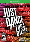 Just Dance Fora Dilma.jpg