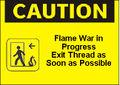 Flamewar caution.jpg