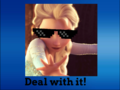 Elsa deal with it.png