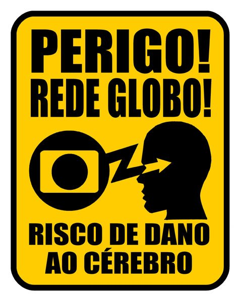 A imagem &#8220;http://images.uncyc.org/pt/d/d5/Perigo_Rede_Globo.jpg&#8221; contm erros e no pode ser exibida.