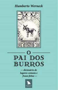 O Pai dos Burros - Humberto Werneck.jpg