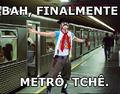 Finalmente metrô.png
