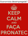 Keep Calm and faca Pronatec.png