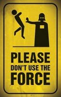 Please don't use the force.jpg