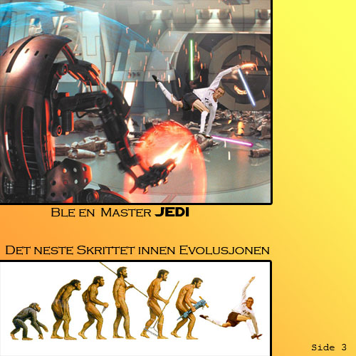 A Jedi Master and the next step in the evolutionary chain.