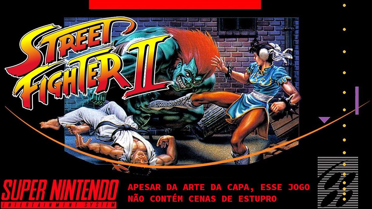 Street Fighter II: The World Warrior - Desciclopédia